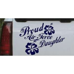 Proud Air Force Daughter Hibiscus Flowers Military Car Window Wall