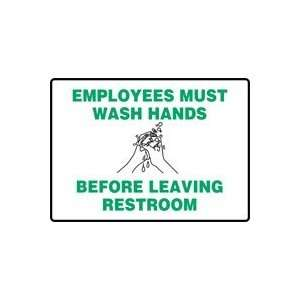 EMPLOYEES MUST WASH HANDS BEFORE LEAVING RESTROOM (W/GRAPHIC) Sign