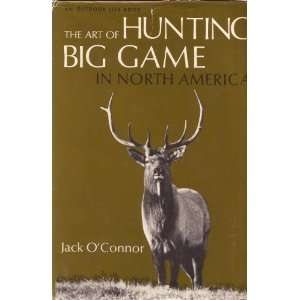 An Outdoor Life Book The Art of Hunting Big Game In North