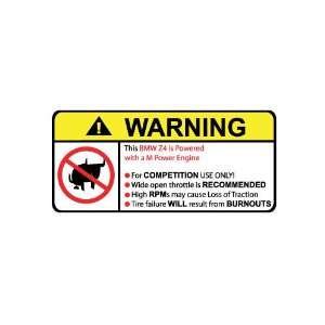 BMW Z4 M Power Engine No Bull, Warning decal, sticker