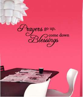 Prayers Go Up, Blessings Come Down   Wall Quote Decals Stickers