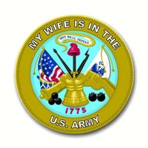United States Army My Wife is in the Army Seal Decal Sticker 3.8 6