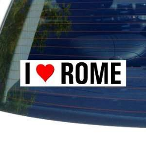 I Love Heart ROME   Italy Window Bumper Sticker
