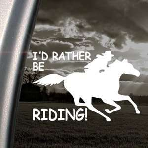 Id Rather Be Riding Fast Decal Running Horse Sticker Automotive