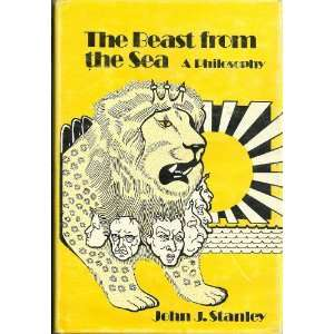 The Beast From the Sea a Philosophy john stanley Books