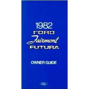 1982 FORD FAIRMONT FUTURA Owners Manual User Guide