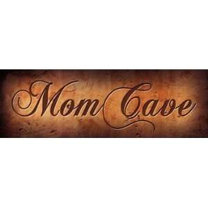 Mom Cave Poster by John Jones (18.00 x 6.00)