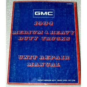 1984 GMC Medium Duty Truck Unit Repair Manual Automotive