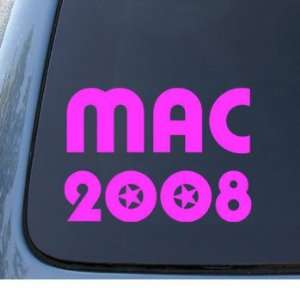 MAC 2008   Political   Car, Truck, Notebook, Vinyl Decal Sticker #1168