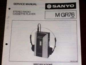 Sanyo M GR76 Cassette Player Radio Service/Parts Manual