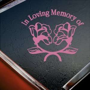 In Loving Memory Roses Pink Decal Truck Window Pink