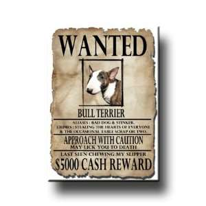 Bull Terrier Wanted Fridge Magnet No 2